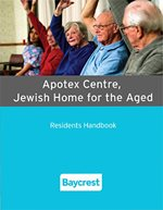 Apotex Centre Jewish Home for the Aged Residents Handbook